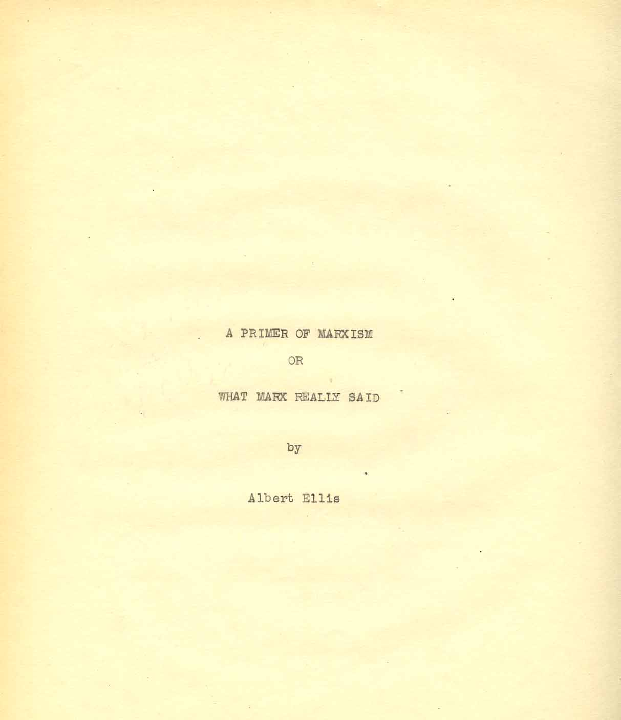 archiving albert ellis psychologist and creator of rational primer of marxism title page
