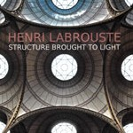 henri-labrouste-structure-brought-to-light
