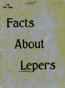 """Facts about lepers,"" 1880; Missionary Research Library Pamphlet Collection, #1412, Burke Library at Union Theological Seminary, Columbia University in the City of New York."