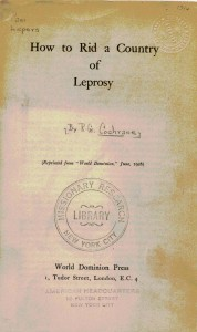 """How to rid a country of leprosy,"" 1926: Missionary Research Library Pamphlet Collection, 1346, Burke Library at Union Theological Seminary, Columbia University in the City of New York."