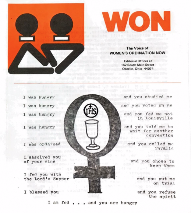 Image of a 1970s newsletter showing the female symbol and the logo for Womens Ordination Now. There is a poem that reads, I was hungry... and you studied me. I was hungry... and you voted on me. I was hungry... and you fed me not in Louisville. I was hungry... and you told me to wait for another convention, and several more lines in this style. The last line reads, I am fed... and you are hungry.