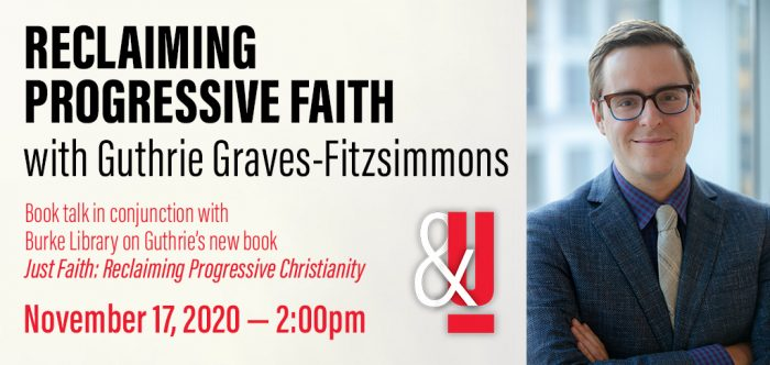 "Web advertisement for ""Reclaiming Progressive Faith with Guthrie Graves-Fitzsimmons,"" with a photograph of Guthrie in formal attire"