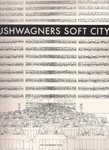 Pushwagners Soft City: a Norwegian miracle story