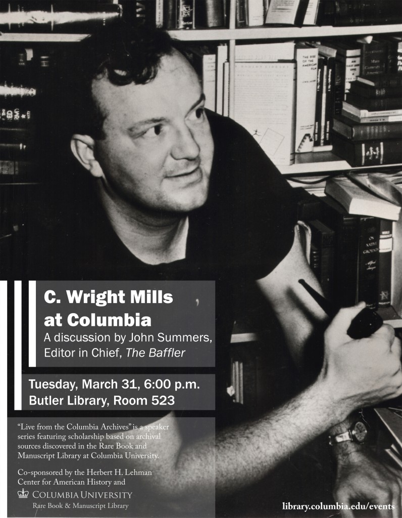 C. Wright Mills at Columbia Flyer