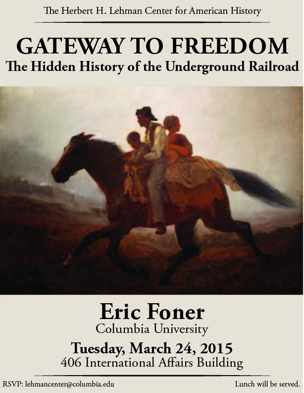 Lehman Center - Foner Gateway to Freedom