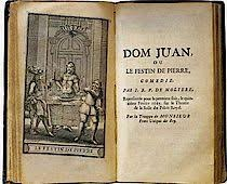Moliere's Le Festin de pierre (known as Don Juan)