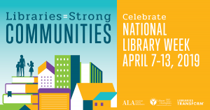 library week logo with slogan libraries and strong communities