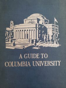 A Guide to Columbia University book cover