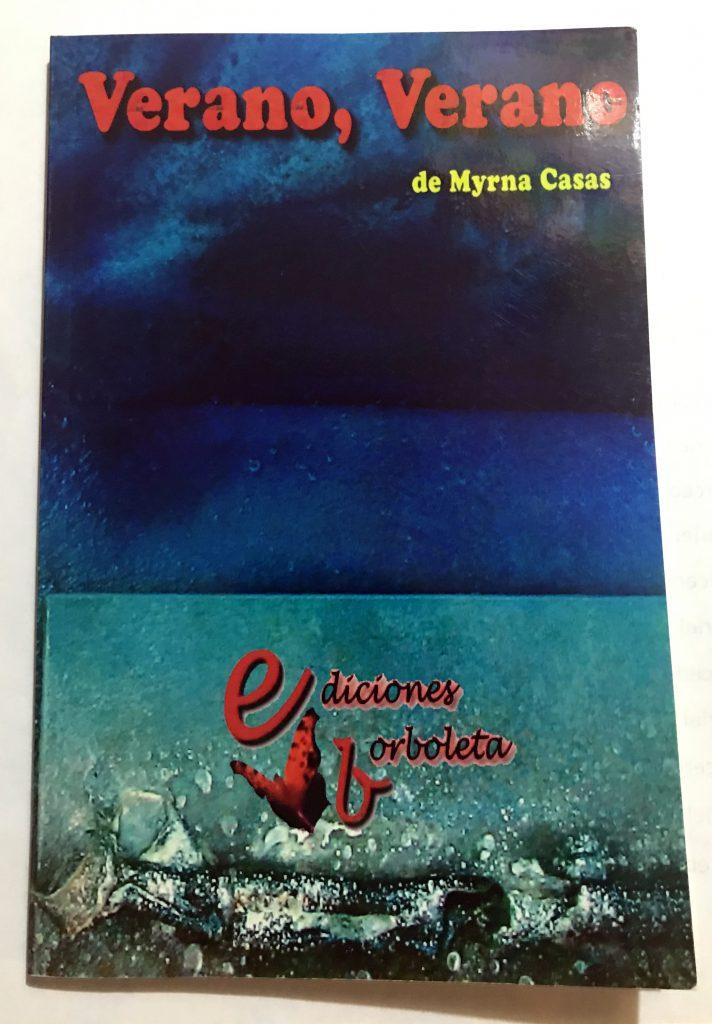 """""""Verano, Verano"""" by Myrna Casas"""